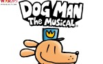 Image for DOG MAN: THE MUSICAL **RESCHEDULED**