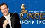 Image for Once upon a time…featuring Soprano Sierra Boggess, Broadway's Ariel in The Little Mermaid