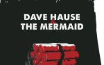 Image for Dave Hause And The Mermaid, with The Explosion