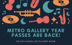 Image for Metro Gallery 2020 Year Pass