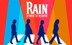 Image for Rain: A Tribute to the Beatles - POSTPONED