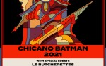 Image for POSTPONED TO WINTER 2021 : Chicano Batman, with Le Butcherettes