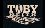 Image for TOBY KEITH: Country Comes To Town Tour *Rescheduled*