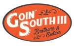 Image for Goin' South III: Brothers and Sisters