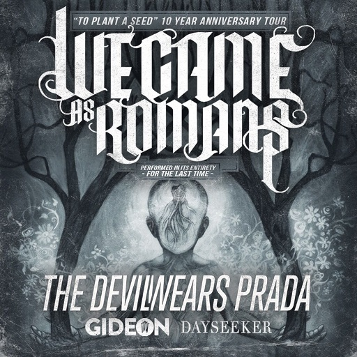 Image for *NEW DATE* We Came As Romans: To Plant A Seed 10 Year Anniversary Tour