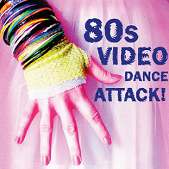 Image for 80s VIDEO DANCE ATTACK (Sep 12th),  21+