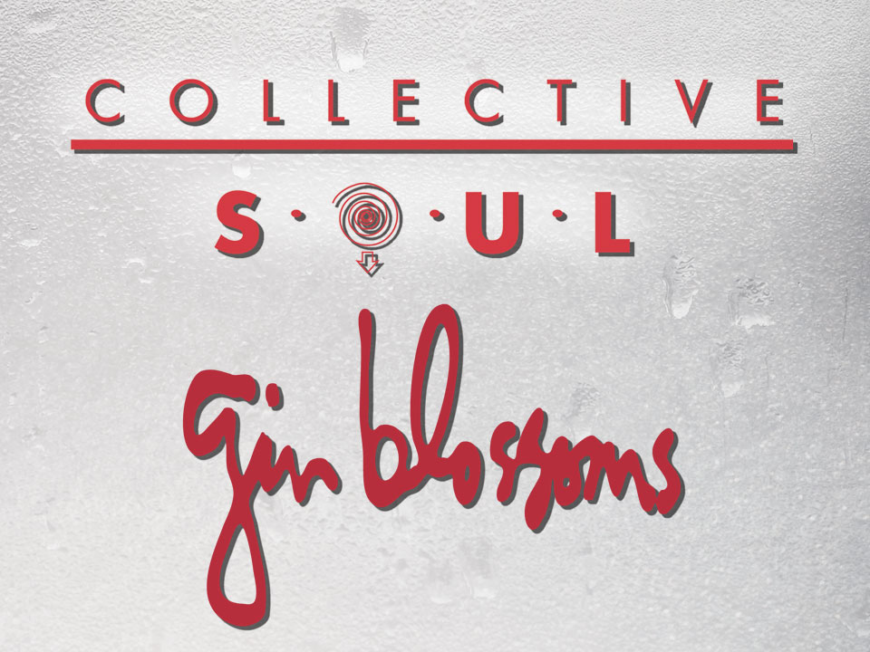 Image for Now's The Time Tour- Collective Soul and Gin Blossoms - Friday, June 14, 2019