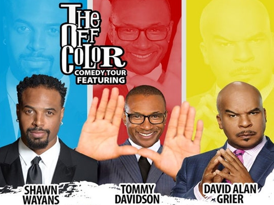 Image for OFF COLOR COMEDY TOUR feat. SHAWN WAYANS, TOMMY DAVIDSON & DAVID ALAN GRIER - Saturday, October 26, 2019