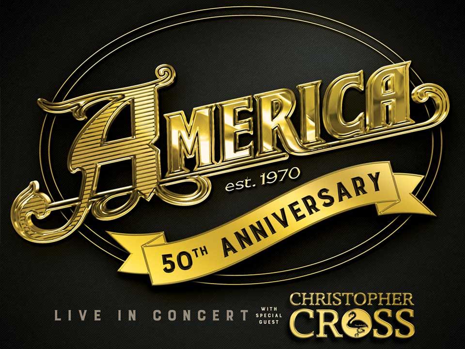 Image for AMERICA wsg CHRISTOPHER CROSS - Friday, February 7, 2020